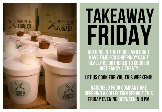Handheld Food Co takeaway FRIDAY